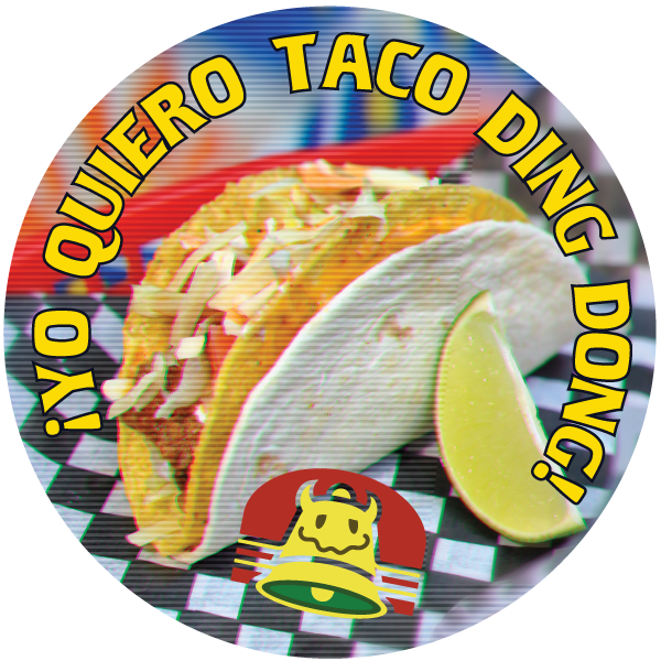 Taco Ding Dong Magnet